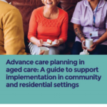 Advance Care Planning Week – More Important Now Than Ever