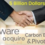 VMware acquires Pivotal and Carbon Black. 5 Major Takeaways