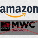 Amazon Follows LG, Ericsson, And NVIDIA By Pulling Out Of MWC 2020