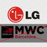 MWC 2020: LG Cancels Participation Citing Coronavirus Outbreak