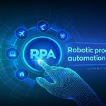 Next-Gen RPA Is Taking Automation To The Next Level