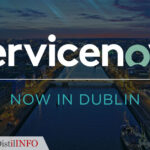 ServiceNow To Open A New Data Center In Dublin