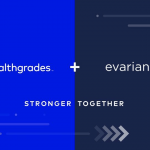 Healthgrades Acquires Consumer & Physician Engagement Company Evariant