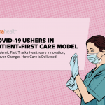 Report: How the COVID-19 Pandemic is Changing Patient Communications