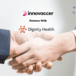 Dignity Health Management Services to Leverage Innovaccer's FHIR-Enabled Data Activation Platform