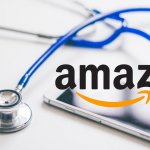 Amazon In Healthcare: The E-Commerce Giant's Strategy For A $3 Trillion Market