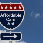 Affordable Care Act (ACA) Remains The Law Of The Land