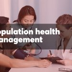 12 key steps to a successful population health strategy
