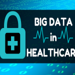How Big Data Analytics Is Changing the Healthcare Industry